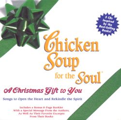 Chicken Soup for the Soul: A Christmas Gift to You ...