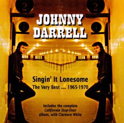 Singin' It Lonesome: The Very Best...1965-1970