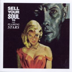 Sell Your Soul to the Flaming Stars