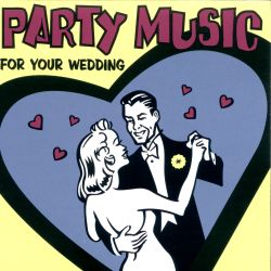 Music for Your Wedding Party