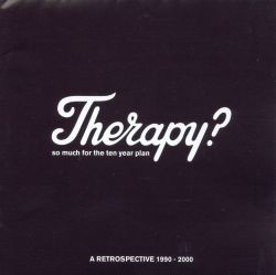 So Much for the Ten Year Plan: A Retrospective 1990-2000