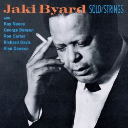 Solo Piano/Jaki Byard with Strings