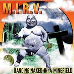 Dancing Naked in a Minefield