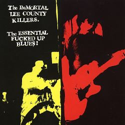 The Essential Fucked Up Blues