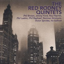 Red Rodney Quintets