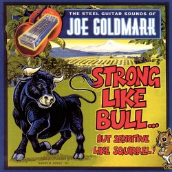 Strong Like Bull but Sensitive Like Squirrel