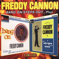 Freddy Cannon Steps Out