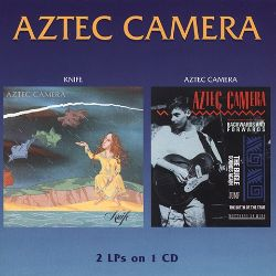 Knife/Aztec Camera