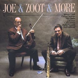 Joe and Zoot and More