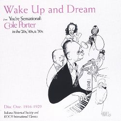 Wake Up and Dream: Cole Porter, 1916-1929