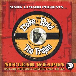 Mark Lamarr Presents Duke Reid's: Nuclear Weapon