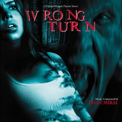 Wrong Turn [Original Motion Picture Score]