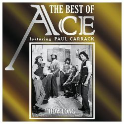 The Best of Ace Featuring Paul Carrack