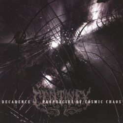 Decadence Prophecies of Cosmic Chaos