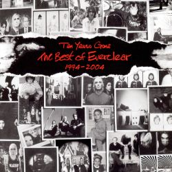 Ten Years Gone: The Best of Everclear, 1994-2004