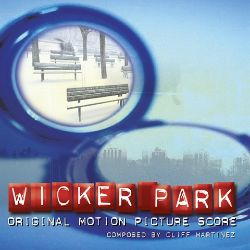 Wicker Park [Original Motion Picture Score]