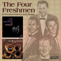 Four Freshmen in Person/Voices and Brass