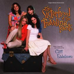 The Sisterhood of the Traveling Pants [Original Motion Picture Score]