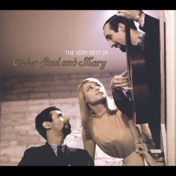 The Very Best of Peter, Paul and Mary [Warner/Rhino]