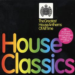 House classics the greatest house anthems of all time for Best house songs of all time