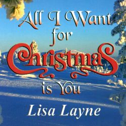 All I Want for Christmas Is You - Lisa Layne | Songs, Reviews, Credits | AllMusic