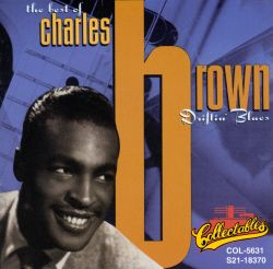Driftin' Blues: The Best of Charles Brown