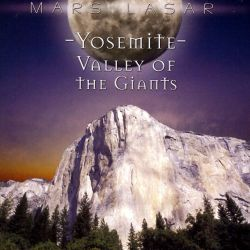 yosemite valley of the giants mars lasar songs. Black Bedroom Furniture Sets. Home Design Ideas