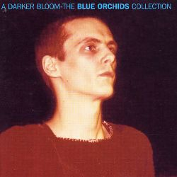 A Darker Bloom: The Blue Orchids Collection