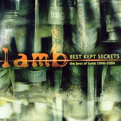 Best Kept Secrets: The Best of Lamb 1996-2004