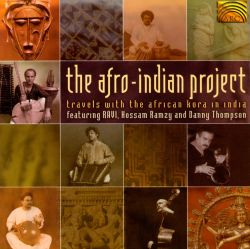 The Afro-Indian Project: Travels with the African Kora in India