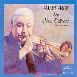 Wild Bill in New Orleans