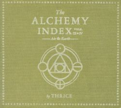 The Alchemy Index: Vol. 3 & 4: Air & Earth