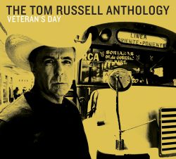 Veteran's Day: The Tom Russell Anthology