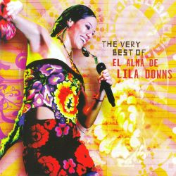The Very Best of Lila Downs