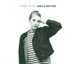 Love Is Not Pop