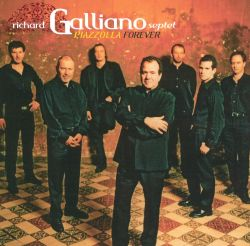Piazzolla Forever: 1992-2012 20th Anniversary