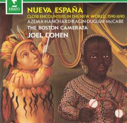 Nueva Española: Close Encounters of the New World, 1590-1690