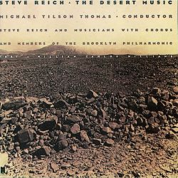 Steve Reich: The Desert Music