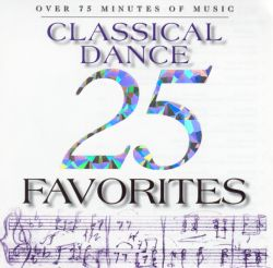 25 classical dance favorites various artists songs for Classic dance tracks
