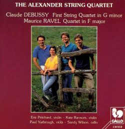 Claude Debussy: First String Quartet in G minor; Ravel: Quartet in F major - Alexander String ...