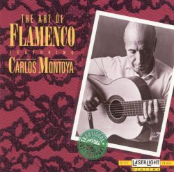 Carlos Montoya - Intimate Flamenco, Played By The Master