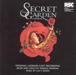 The Secret Garden Original London Cast Recording Original London Cast Songs Reviews