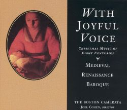 With Joyful Voice: Christmas Music of Eight Centuries