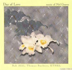 Day of Love: Music of Mel Graves