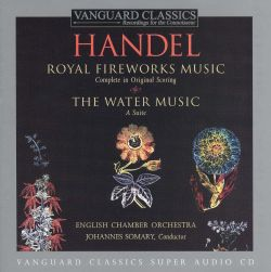 Handel: Royal Fireworks Music; The Water Music