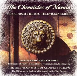 The Chronicles of Narnia [Music from the BBC Television Series]