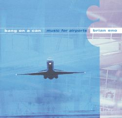 Brian Eno: Music for Airports