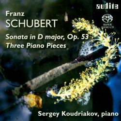 Schubert: Sonata, Op. 53; Three Piano Pieces