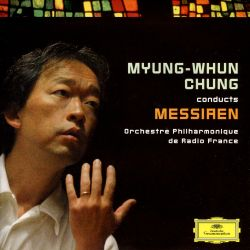 Myung-Whun Chung Conducts Messiaen