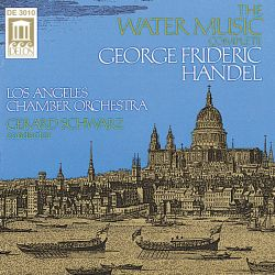 George Frideric Handel: The Water Music Complete